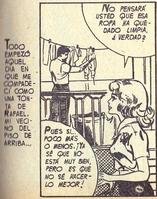 Aquí tenemos al torpe aunque varonil Rafael que guarda en su interior un terrible secreto.